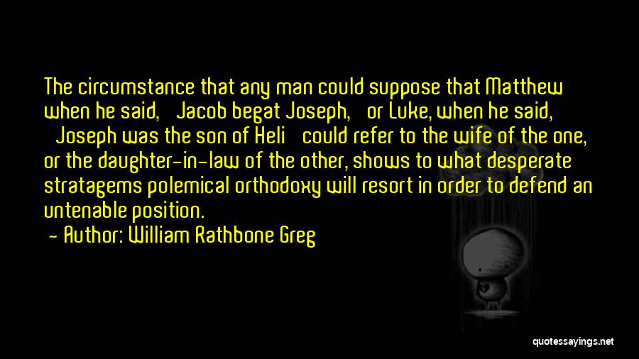 Joseph Son Of Jacob Quotes By William Rathbone Greg