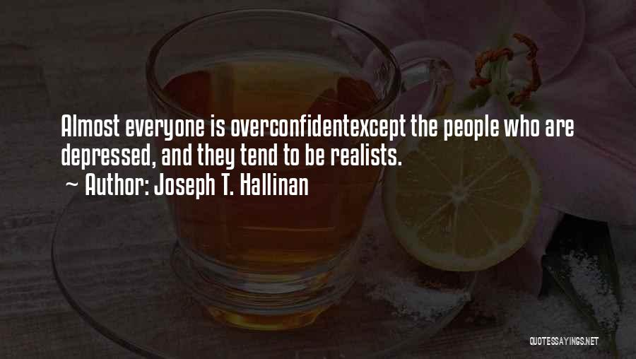 Joseph T. Hallinan Quotes 96607