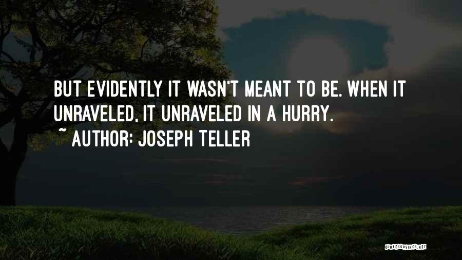 Joseph Teller Quotes 1110021