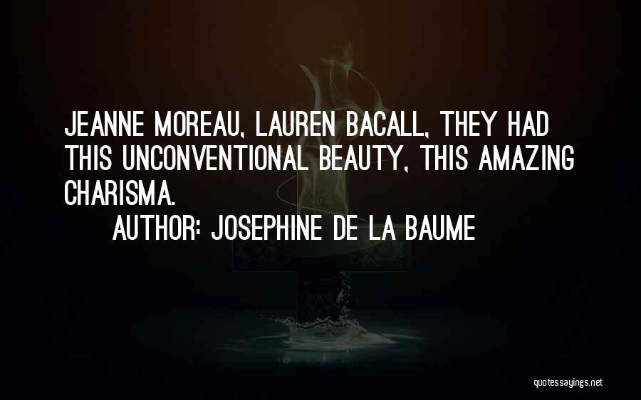 Josephine De La Baume Quotes 1378325