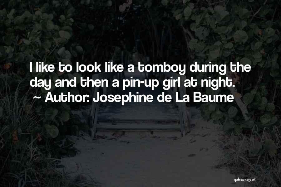 Josephine De La Baume Quotes 1741817