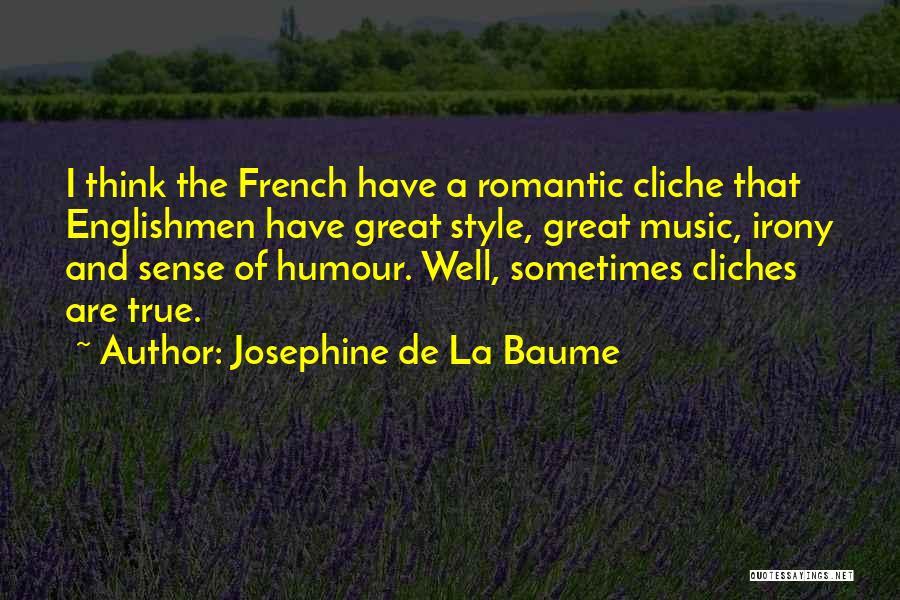 Josephine De La Baume Quotes 2026844