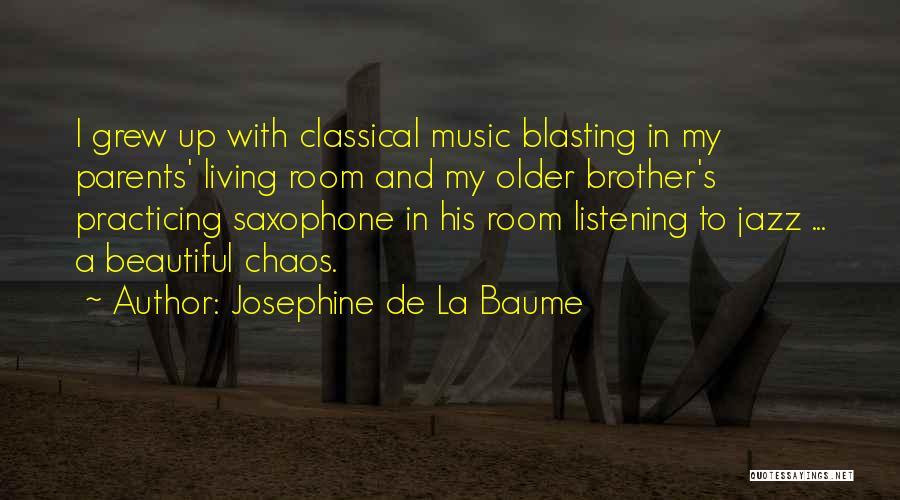 Josephine De La Baume Quotes 312634