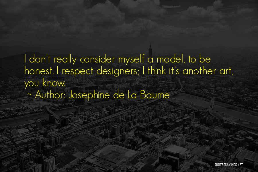 Josephine De La Baume Quotes 508232