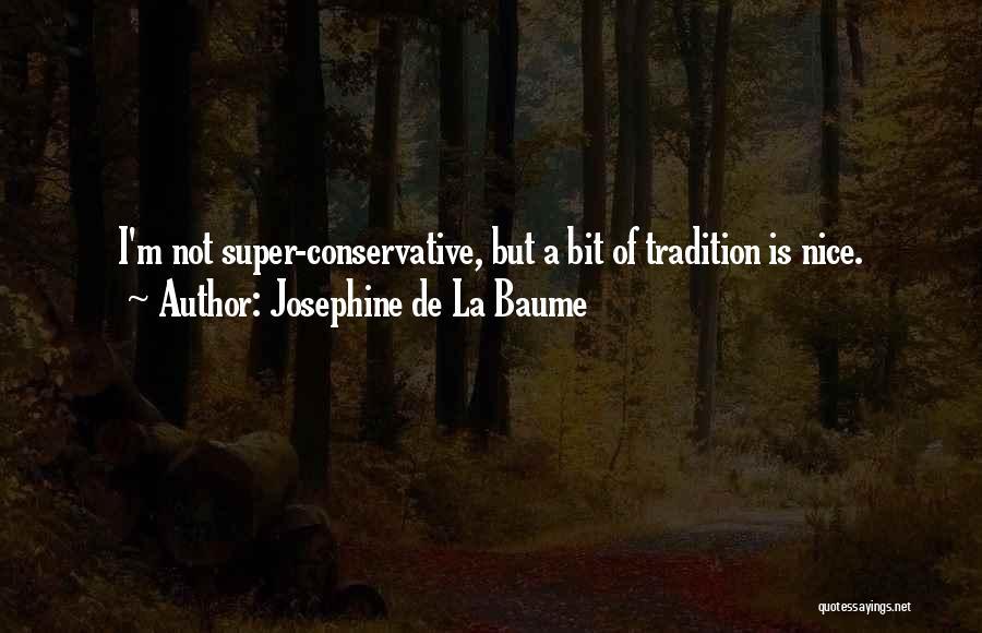 Josephine De La Baume Quotes 705531