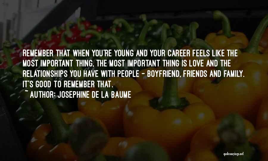 Josephine De La Baume Quotes 858123