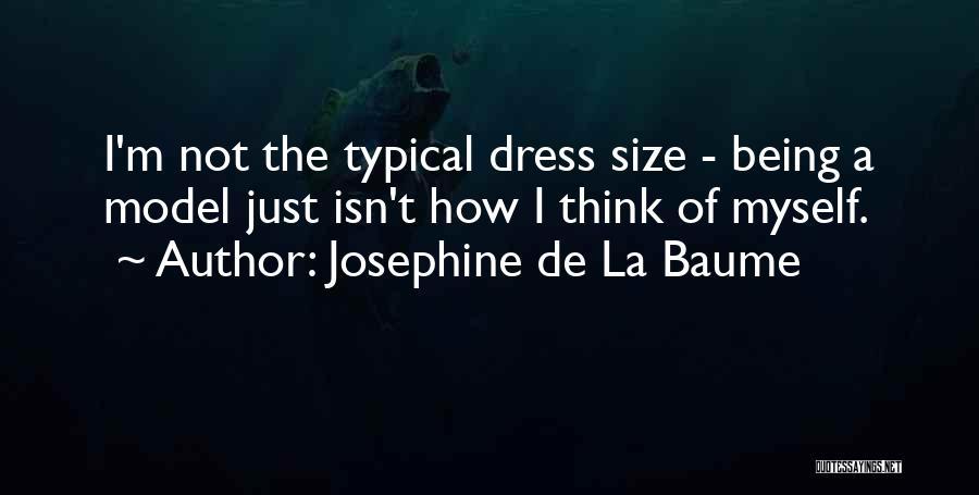 Josephine De La Baume Quotes 948917