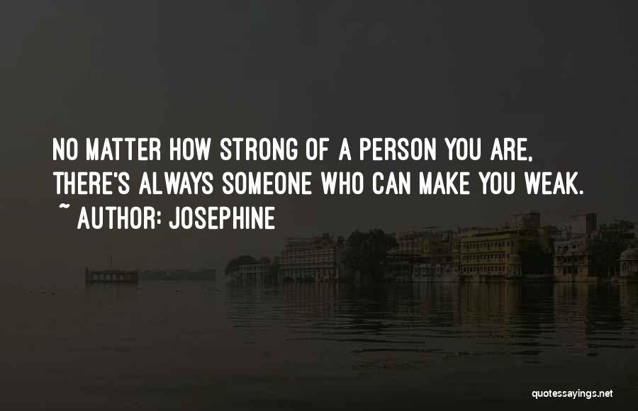 Josephine Quotes 1150965
