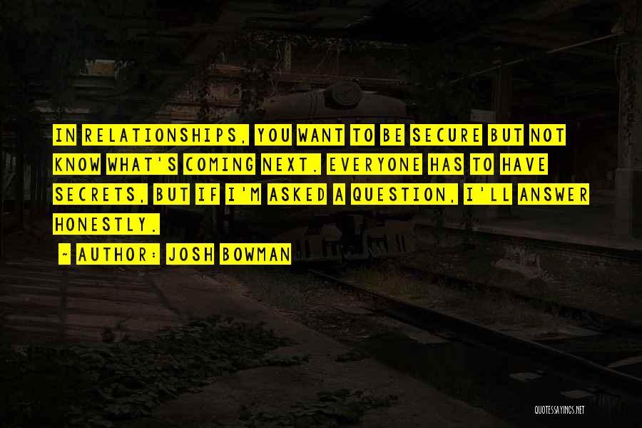 Josh Bowman Quotes 1146348