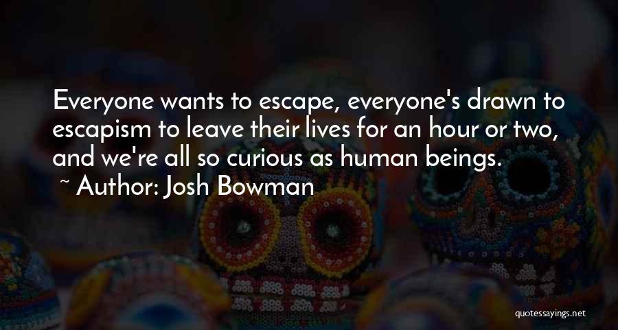 Josh Bowman Quotes 1449757
