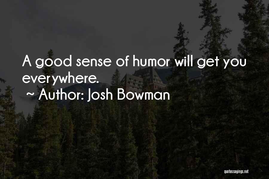 Josh Bowman Quotes 218509