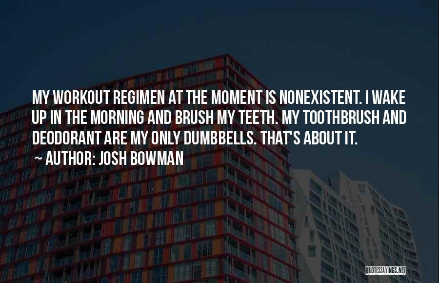 Josh Bowman Quotes 623041