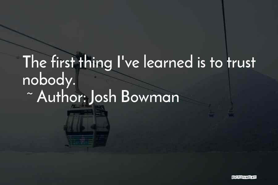 Josh Bowman Quotes 647543