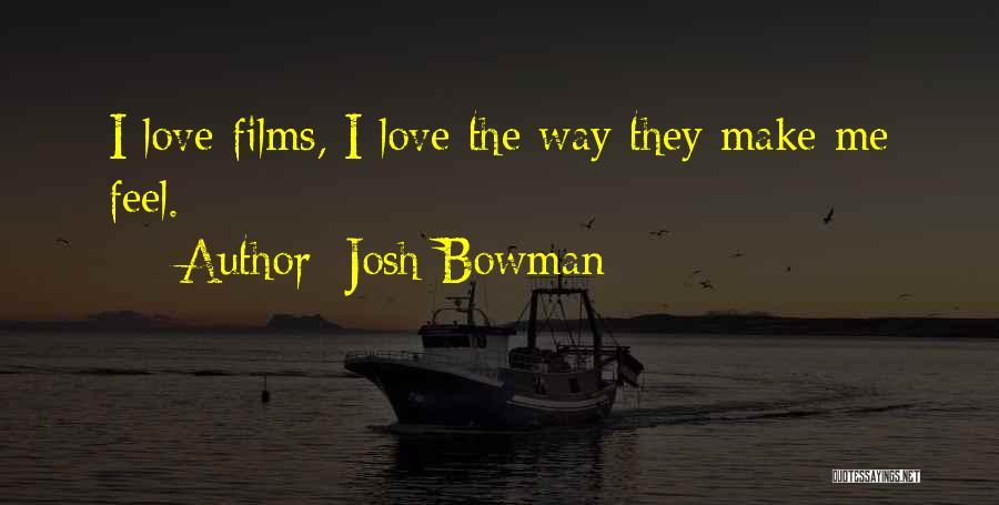 Josh Bowman Quotes 668376