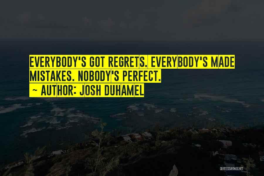 Josh Duhamel Quotes 1177989