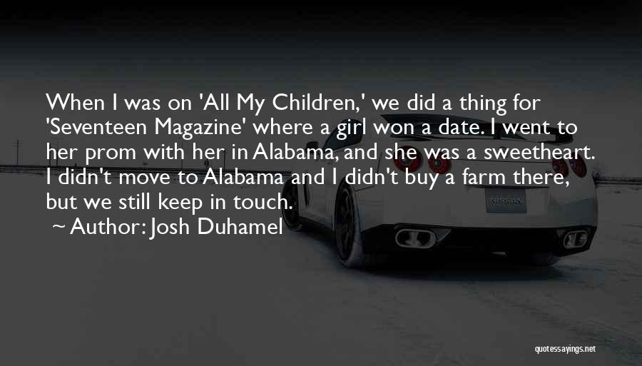 Josh Duhamel Quotes 371744