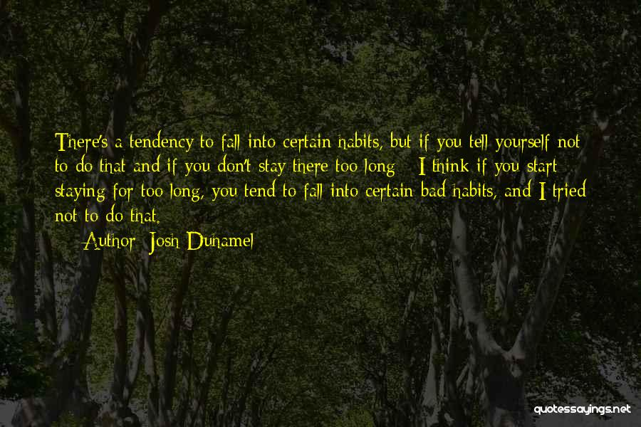 Josh Duhamel Quotes 963687