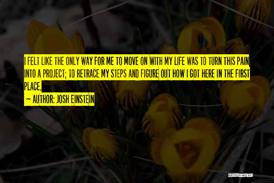 Josh Einstein Quotes 1948188