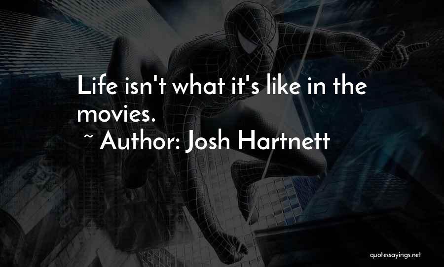 Josh Hartnett Quotes 1169654