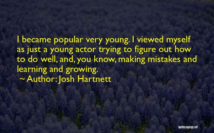 Josh Hartnett Quotes 1379929