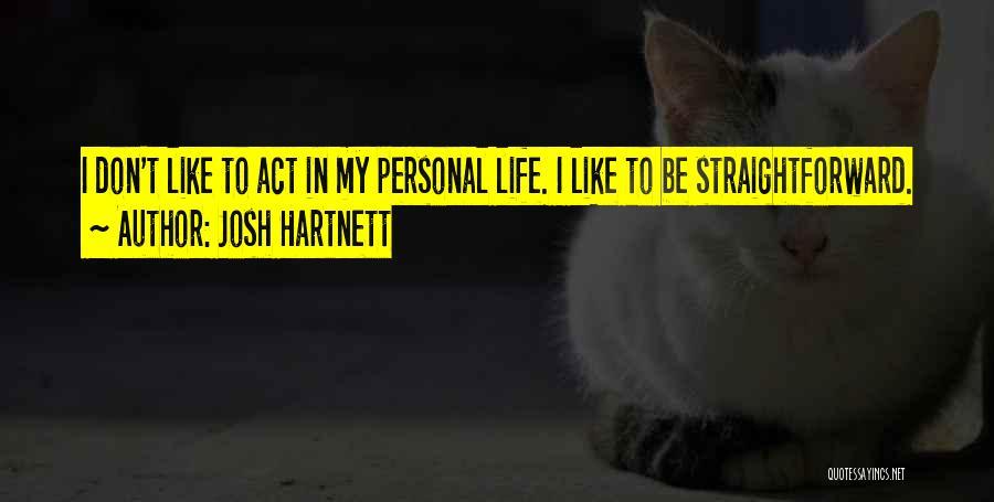 Josh Hartnett Quotes 1400515