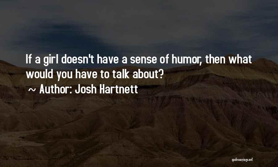 Josh Hartnett Quotes 1505288