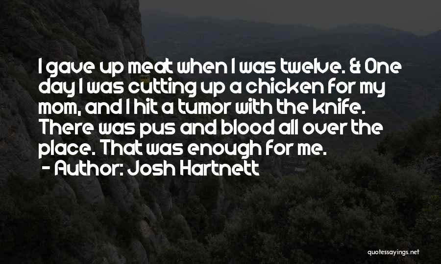 Josh Hartnett Quotes 1612168