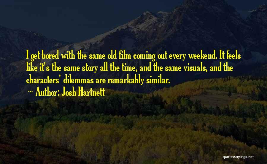 Josh Hartnett Quotes 1648045