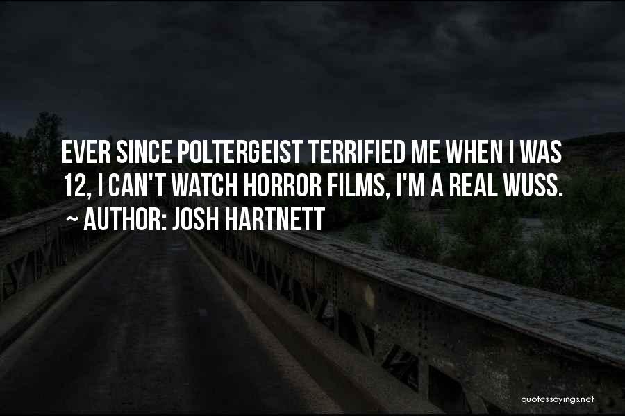 Josh Hartnett Quotes 1704168