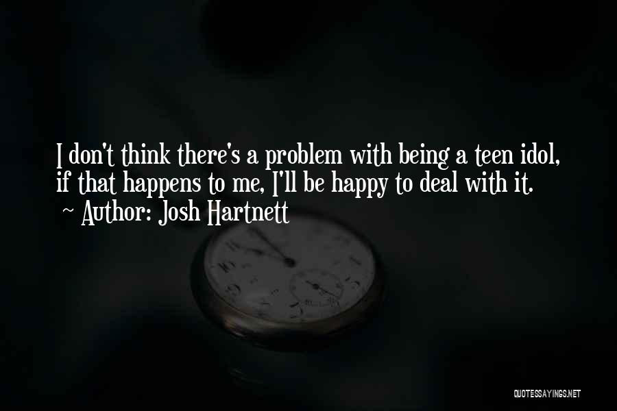 Josh Hartnett Quotes 1829060