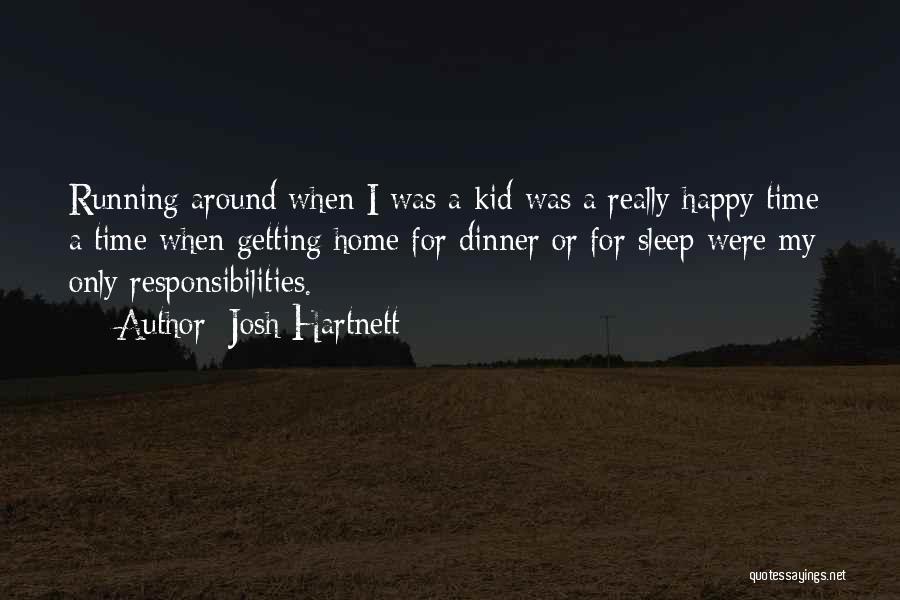 Josh Hartnett Quotes 1938376
