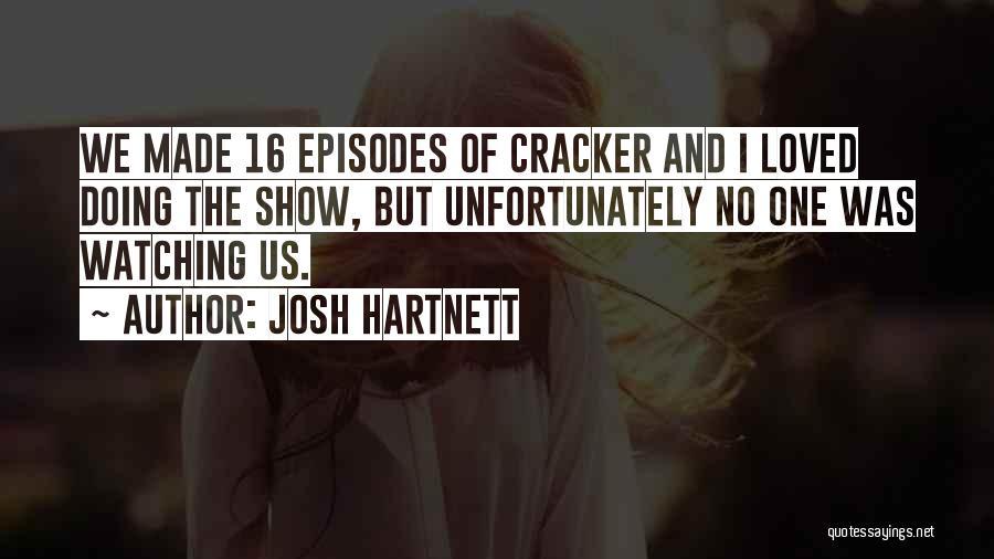 Josh Hartnett Quotes 2242330