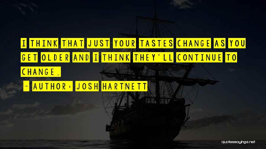Josh Hartnett Quotes 322359