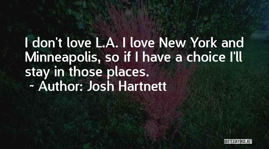 Josh Hartnett Quotes 438190