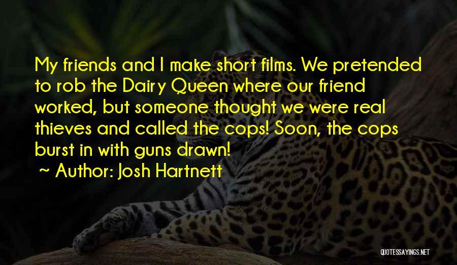 Josh Hartnett Quotes 449749