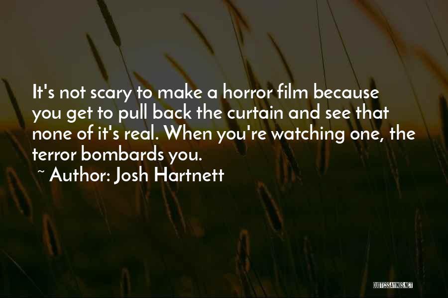 Josh Hartnett Quotes 477706