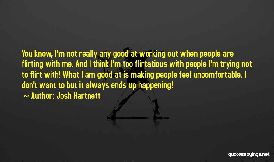 Josh Hartnett Quotes 659921