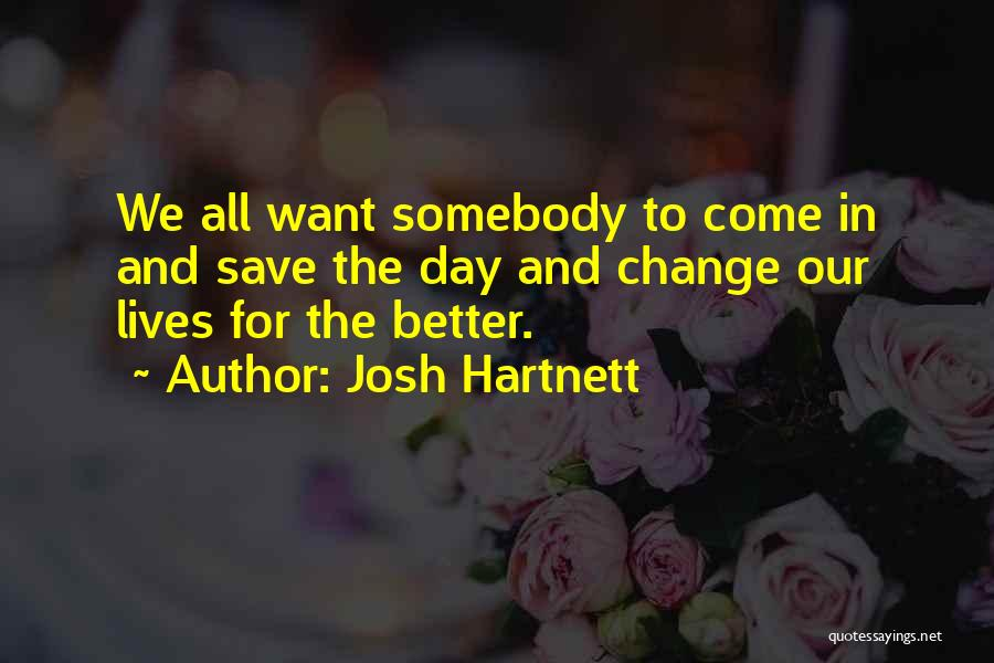 Josh Hartnett Quotes 833213