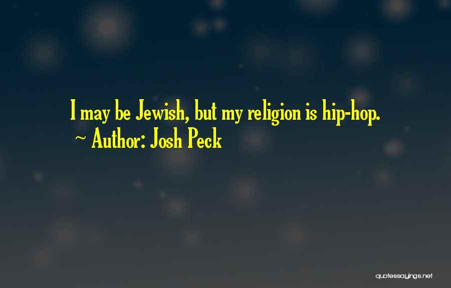 Josh Peck Quotes 1089169