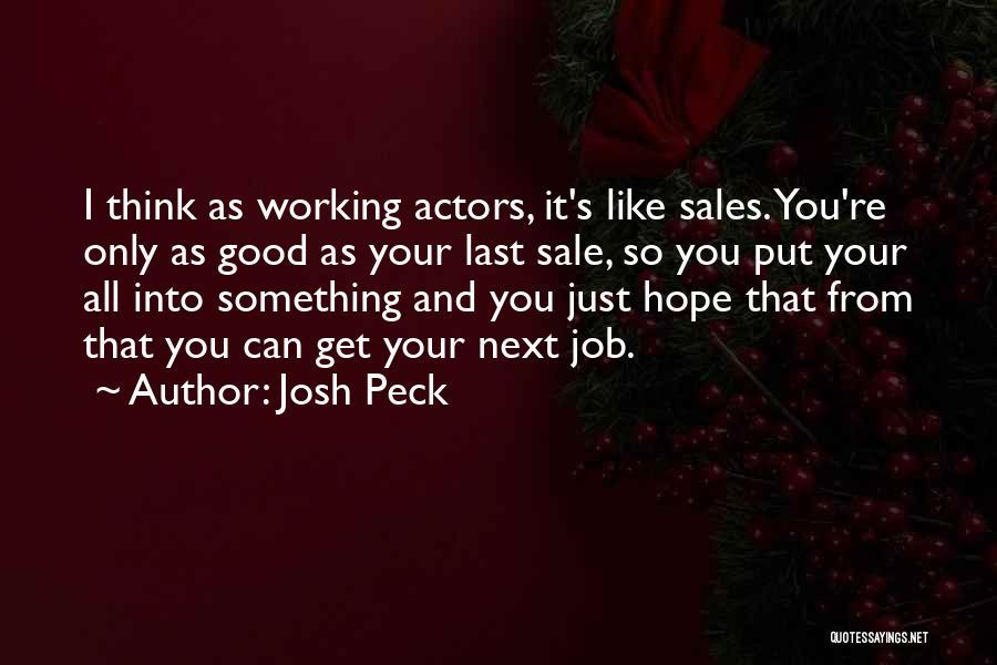 Josh Peck Quotes 1165750