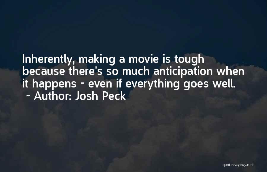 Josh Peck Quotes 1174532