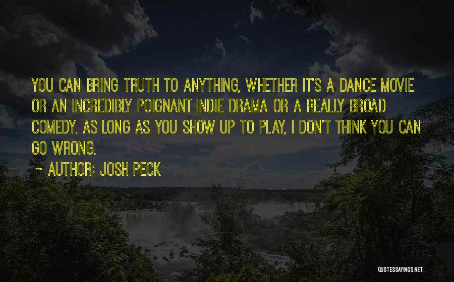 Josh Peck Quotes 1355785