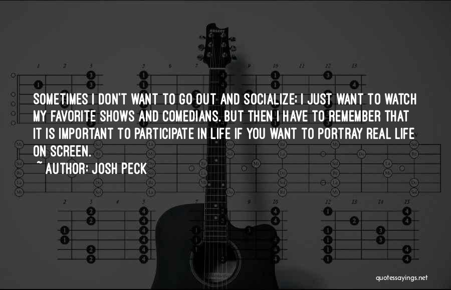 Josh Peck Quotes 1358830