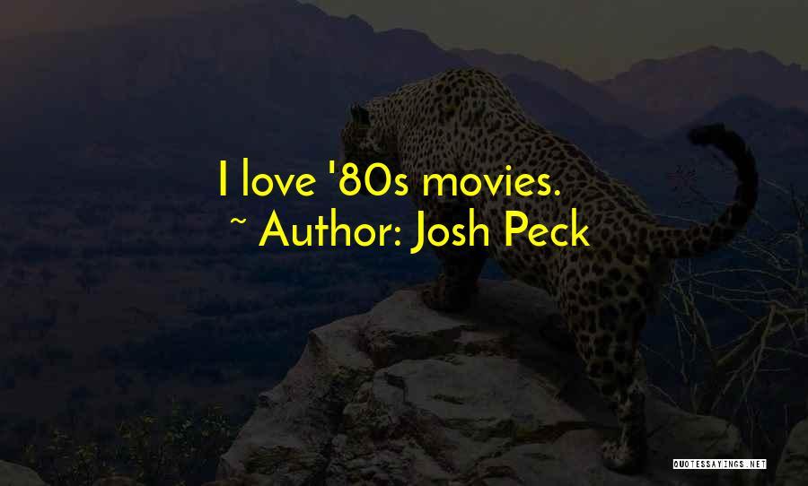 Josh Peck Quotes 1522509