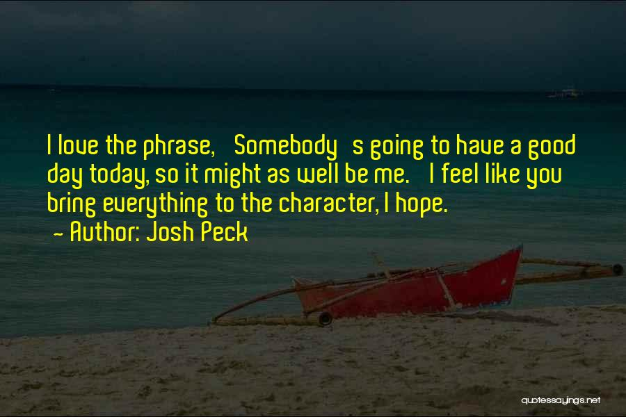 Josh Peck Quotes 1974287