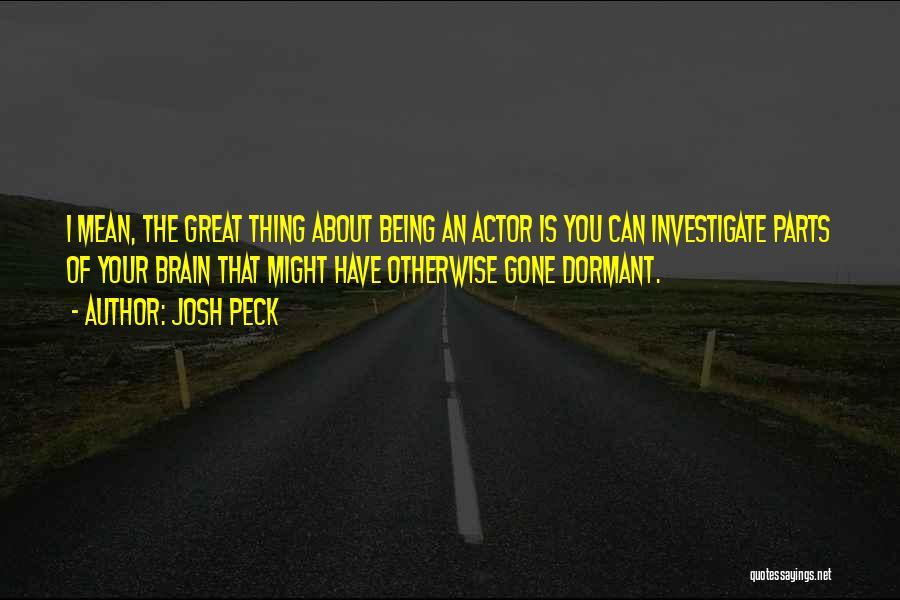 Josh Peck Quotes 2049835