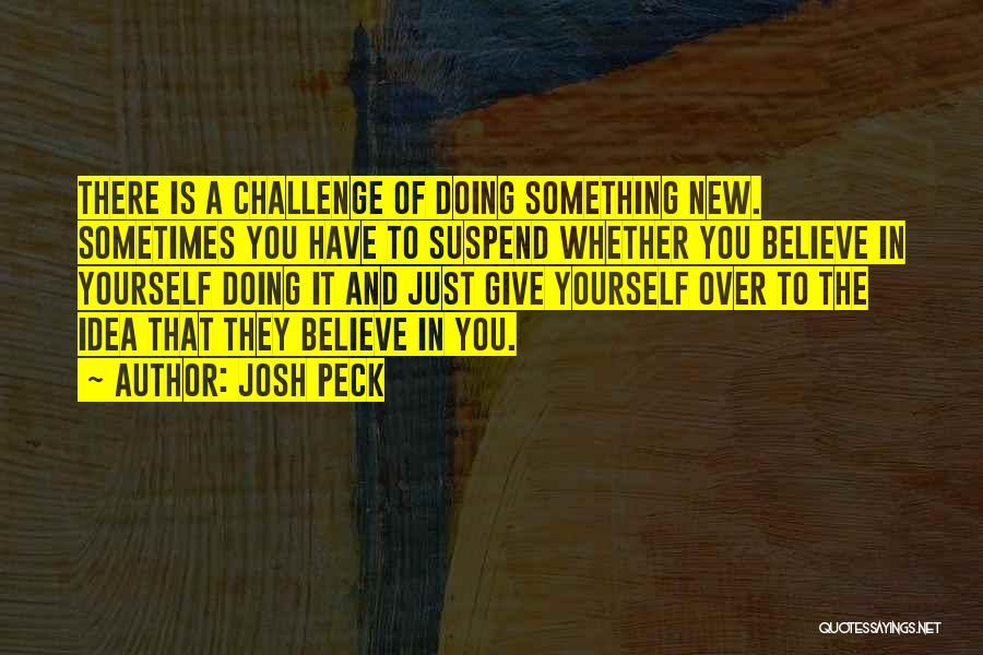 Josh Peck Quotes 565583