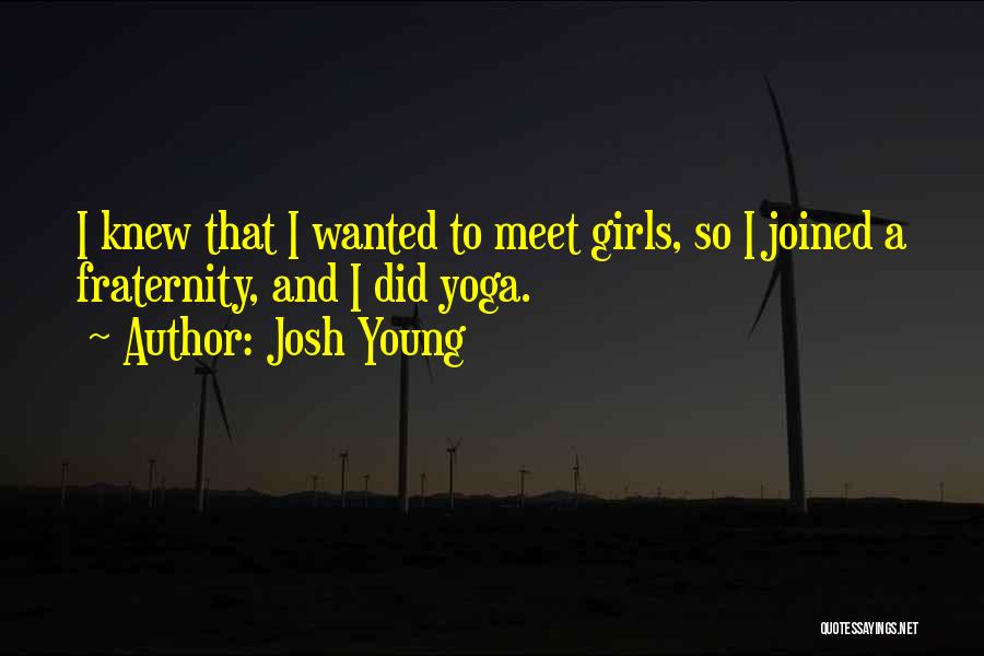 Josh Young Quotes 1253167