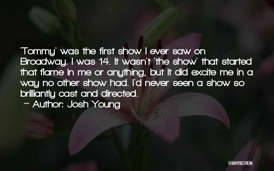 Josh Young Quotes 1449994