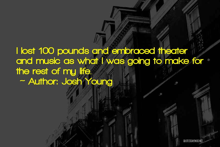Josh Young Quotes 1543691